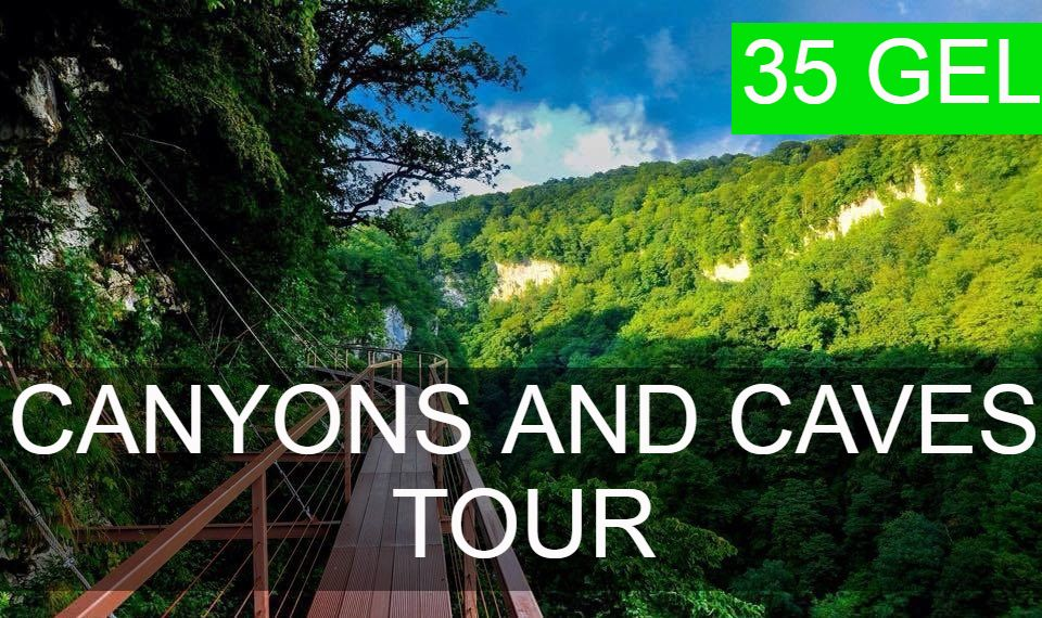 Canyons and caves tour