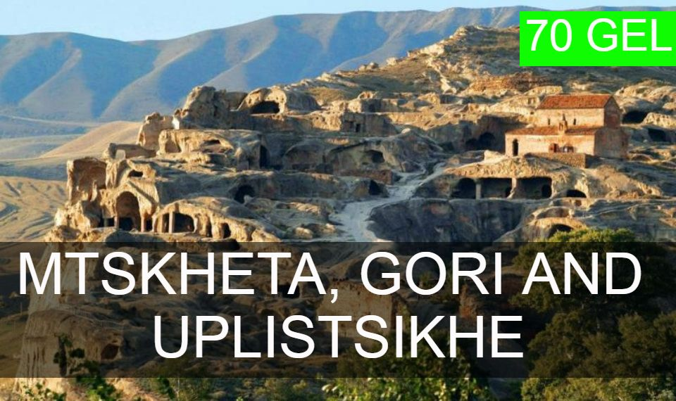 Mtskheta, Gori and Uplistsikhe from Tbilisi
